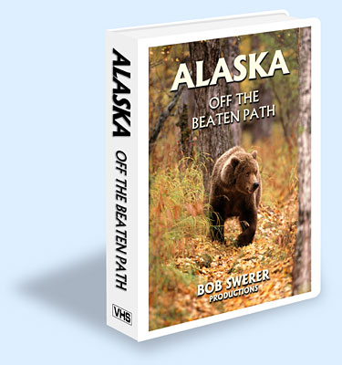 Alaska off the beaten path by Bob Swerer