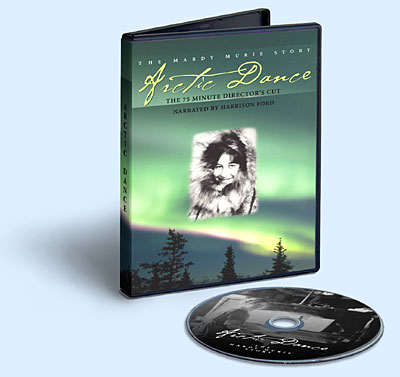 Arctic Dance on DVD and VHS, the story of Mardy Murie